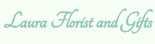 Laura Florist And Gifts